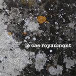 """""""Le cas Royaumont"""""""