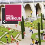 """""""Journée spéciale du 9 octobre : France Musique en direct de Royaumont"""""""