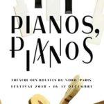 """""""Pianos, pianos : un festival parisien qui propose un nouveau regard sur cet instrument"""""""